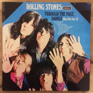 Rolling Stones – Through The Past, Darkly (Big Hits Vol. 2) (Plak – 2. El)