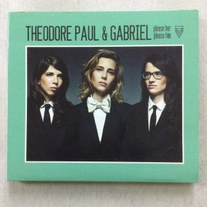 Théodore, Paul & Gabriel ‎– Please Her Please Him (CD – 2. El)