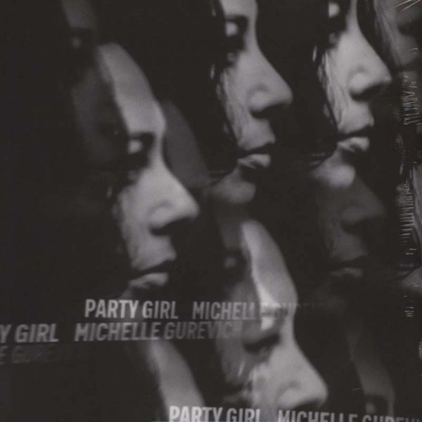 Michelle Gurevich – Party Girl (Plak)